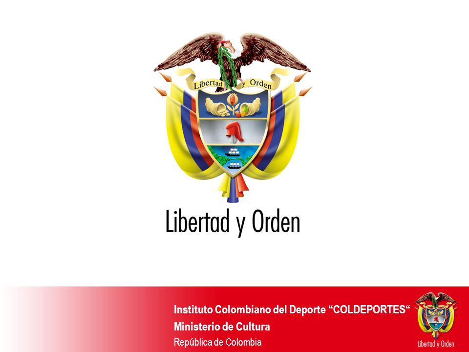 Instituto Colombiano del Deporte COLDEPORTES Ministerio de Cultura