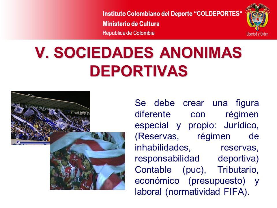 V. SOCIEDADES ANONIMAS DEPORTIVAS