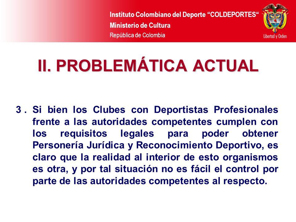 II. PROBLEMÁTICA ACTUAL