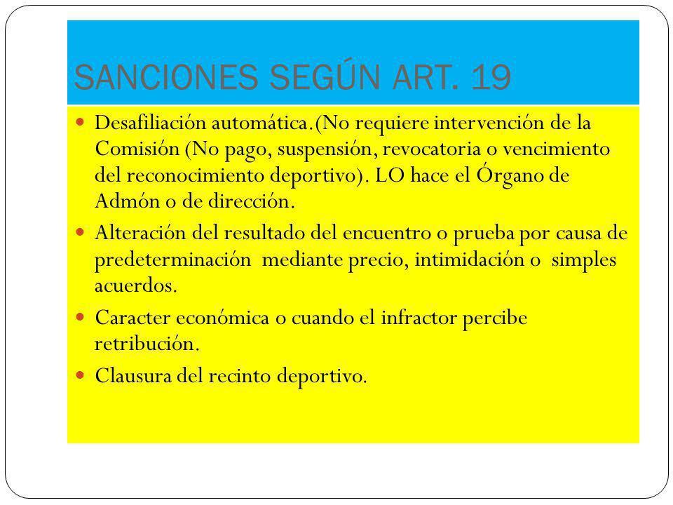 SANCIONES SEGÚN ART. 19