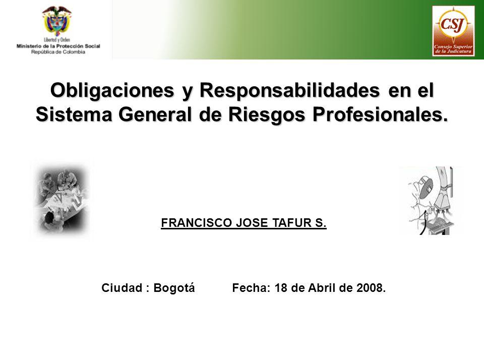 Ciudad : Bogotá Fecha: 18 de Abril de 2008.
