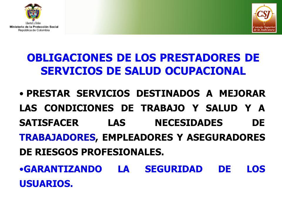 OBLIGACIONES DE LOS PRESTADORES DE SERVICIOS DE SALUD OCUPACIONAL