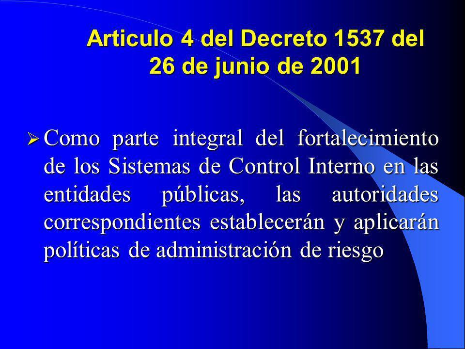 Articulo 4 del Decreto 1537 del 26 de junio de 2001