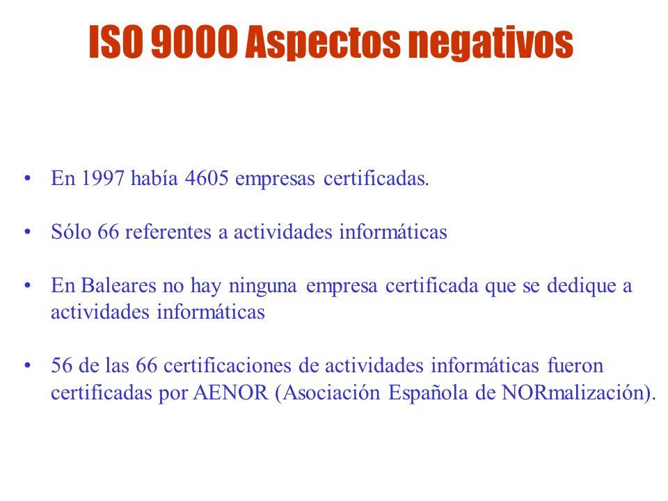 ISO 9000 Aspectos negativos