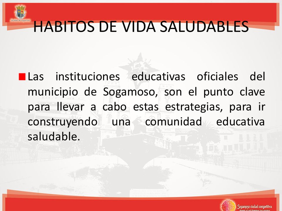 HABITOS DE VIDA SALUDABLES
