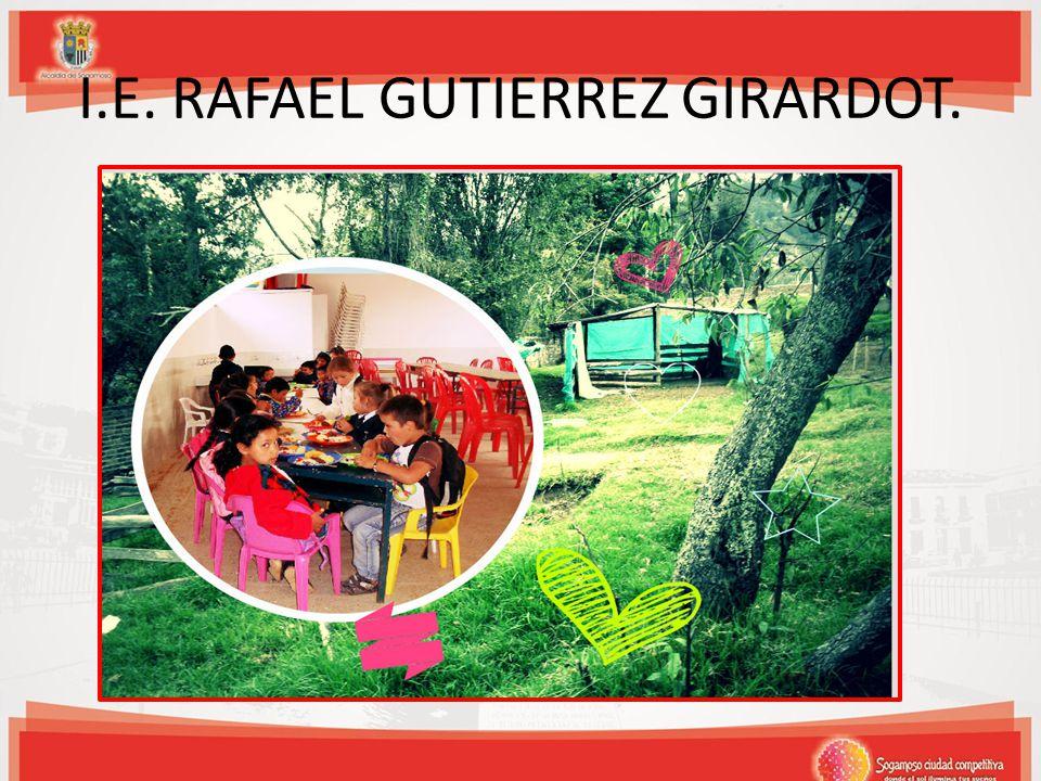 I.E. RAFAEL GUTIERREZ GIRARDOT.