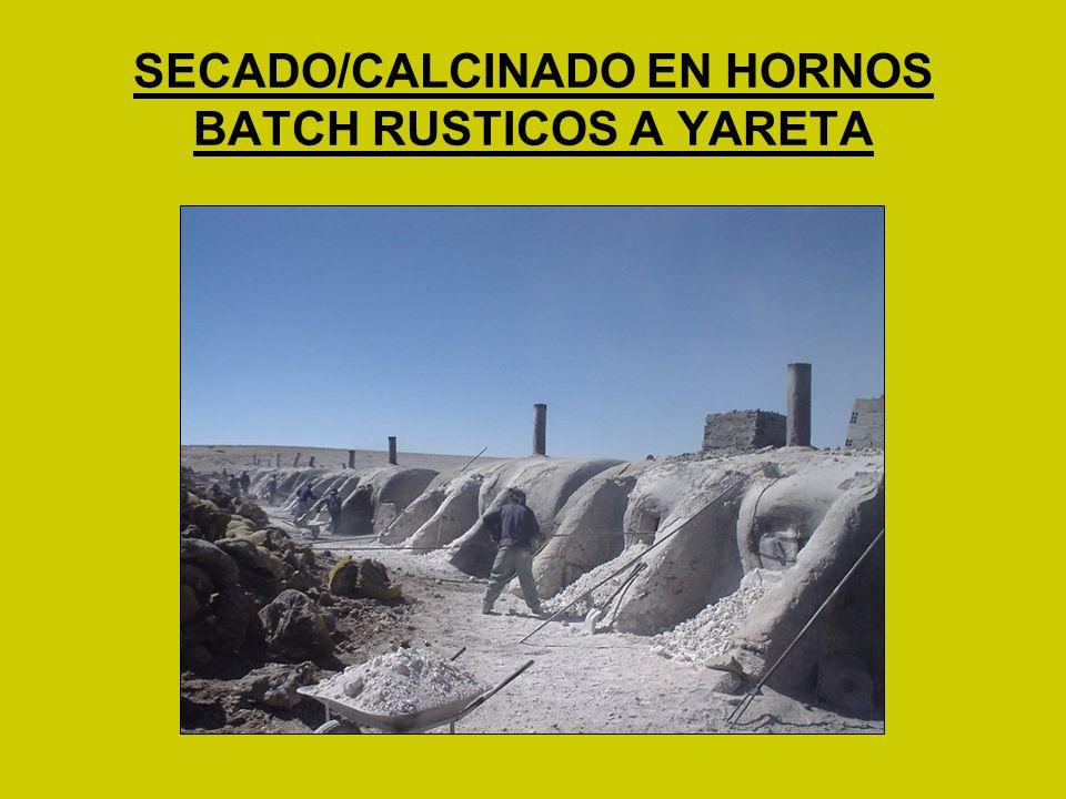 SECADO/CALCINADO EN HORNOS BATCH RUSTICOS A YARETA