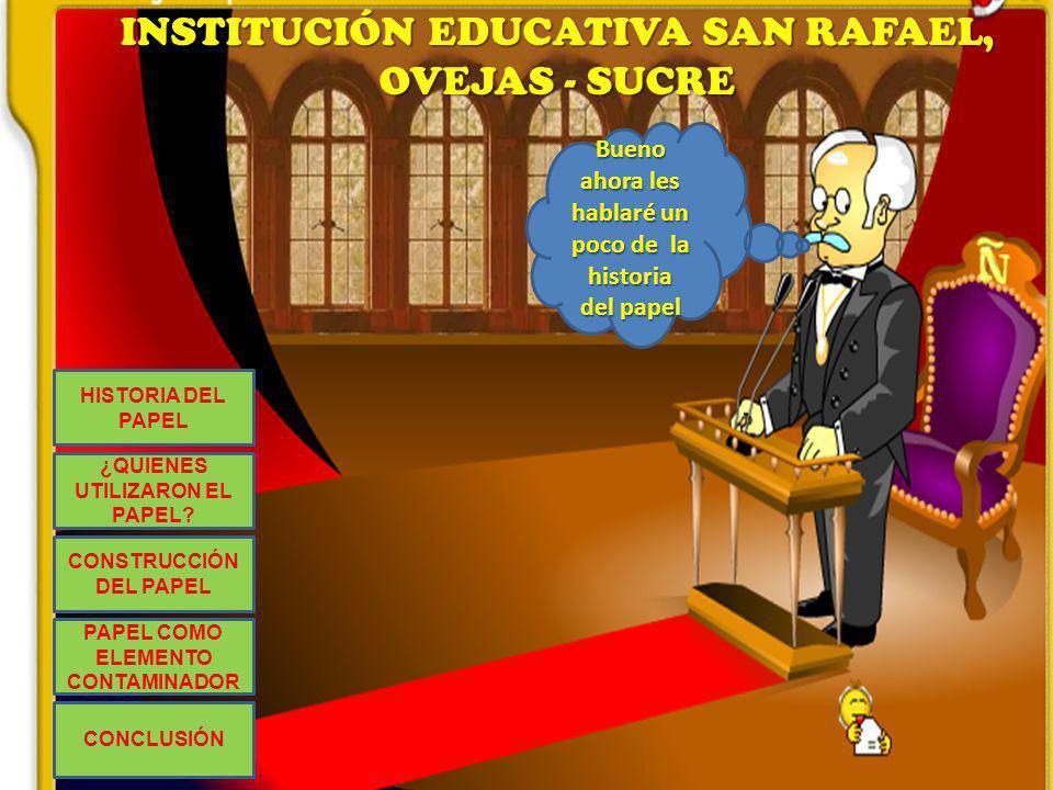 INSTITUCIÓN EDUCATIVA SAN RAFAEL, OVEJAS - SUCRE