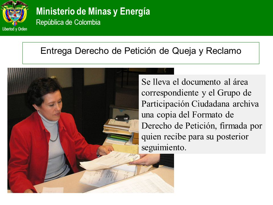 Entrega Derecho de Petición de Queja y Reclamo