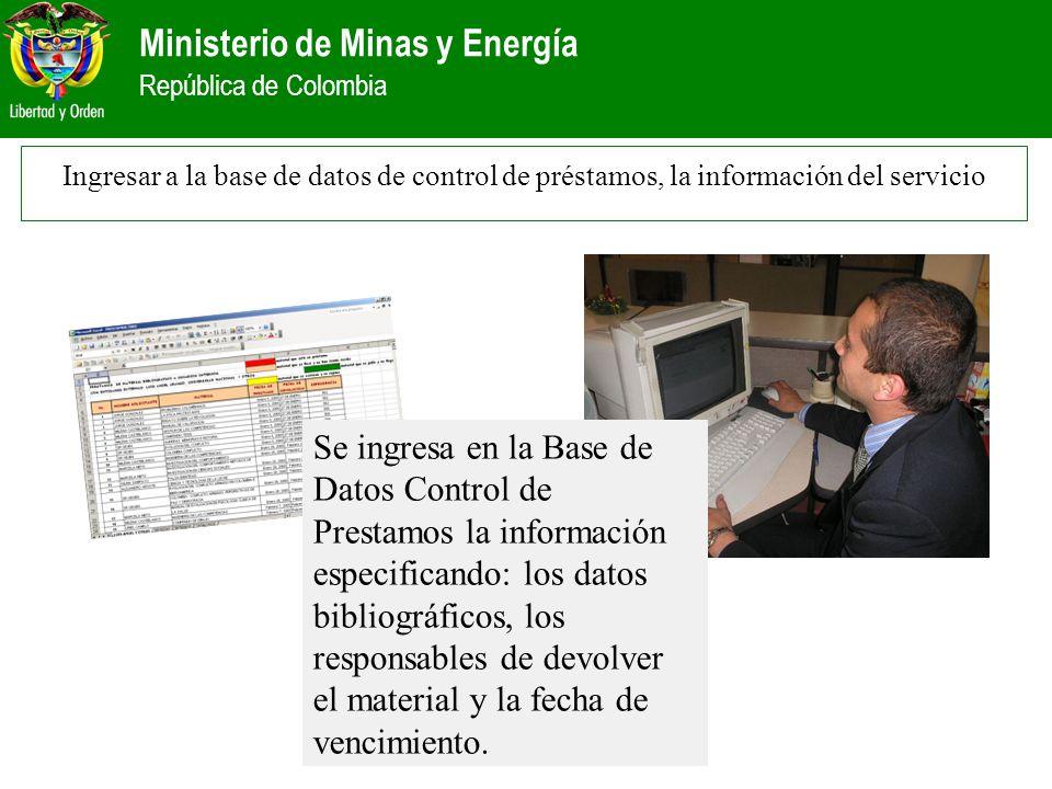 Ingresar a la base de datos de control de préstamos, la información del servicio