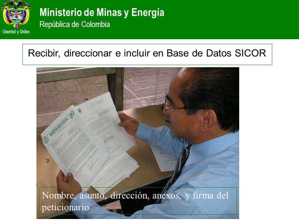 Recibir, direccionar e incluir en Base de Datos SICOR