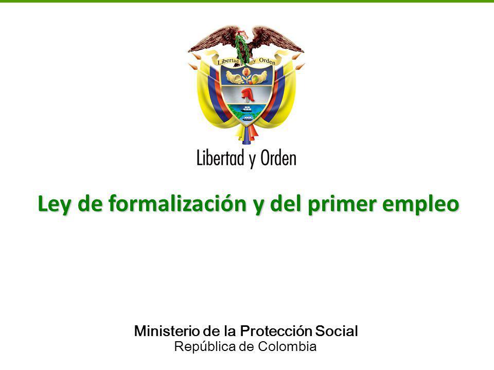 Ley de formalización y del primer empleo