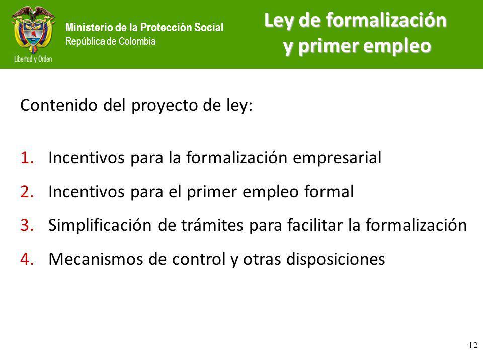 Ley de formalización y primer empleo