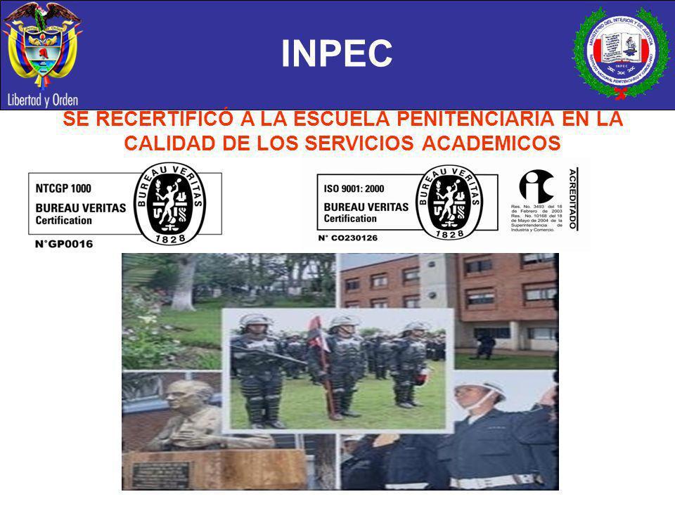 INPEC SE RECERTIFICÓ A LA ESCUELA PENITENCIARIA EN LA CALIDAD DE LOS SERVICIOS ACADEMICOS