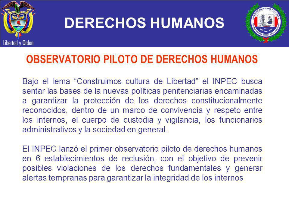 DERECHOS HUMANOS OBSERVATORIO PILOTO DE DERECHOS HUMANOS