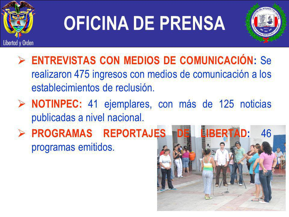 OFICINA DE PRENSA ENTREVISTAS CON MEDIOS DE COMUNICACIÓN: Se realizaron 475 ingresos con medios de comunicación a los establecimientos de reclusión.