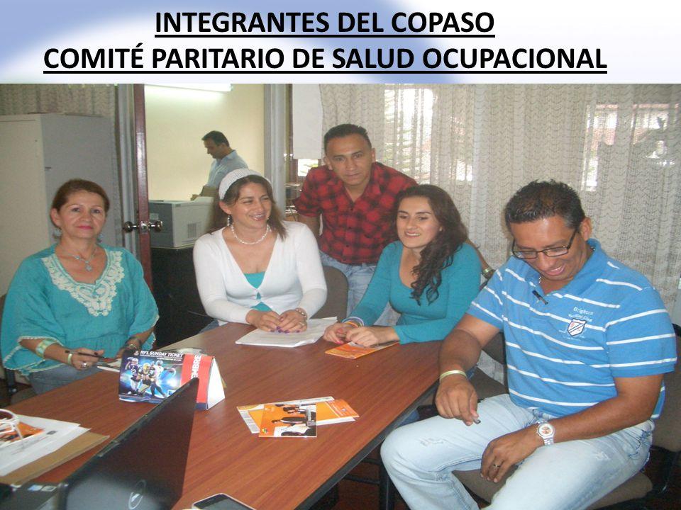 INTEGRANTES DEL COPASO COMITÉ PARITARIO DE SALUD OCUPACIONAL