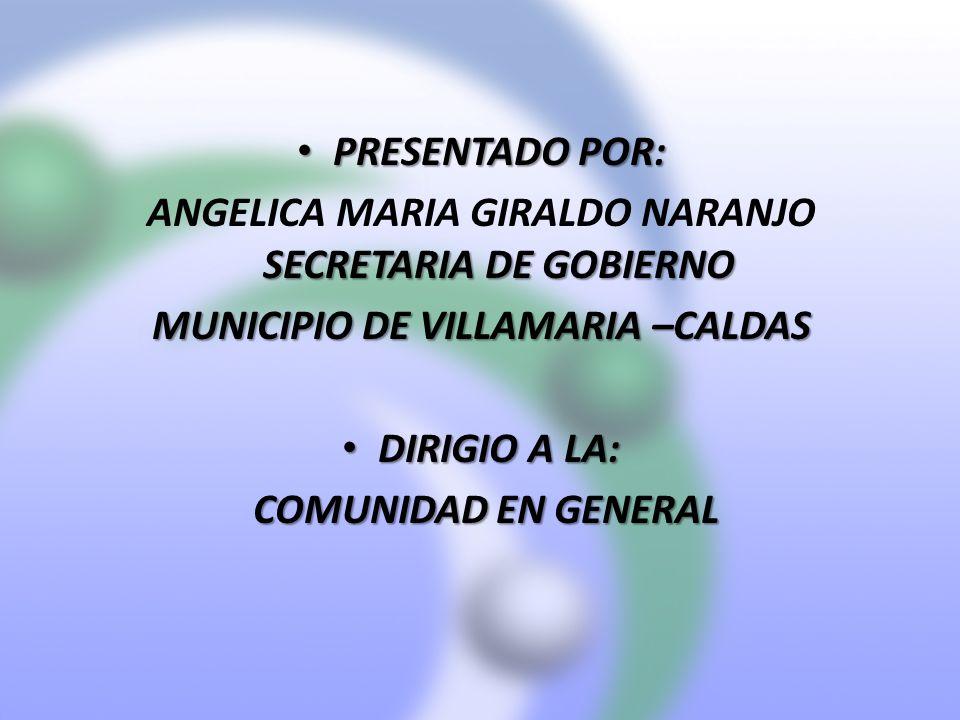 ANGELICA MARIA GIRALDO NARANJO SECRETARIA DE GOBIERNO