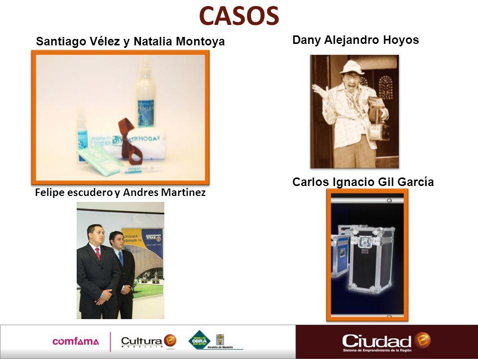 CASOS Santiago Vélez y Natalia Montoya Dany Alejandro Hoyos
