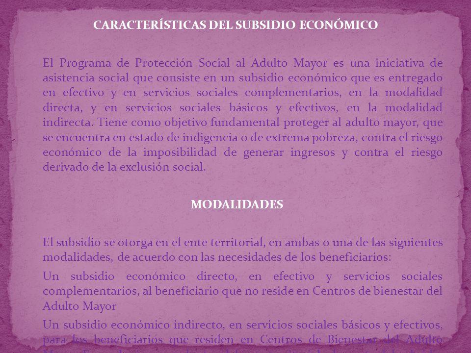 CARACTERÍSTICAS DEL SUBSIDIO ECONÓMICO