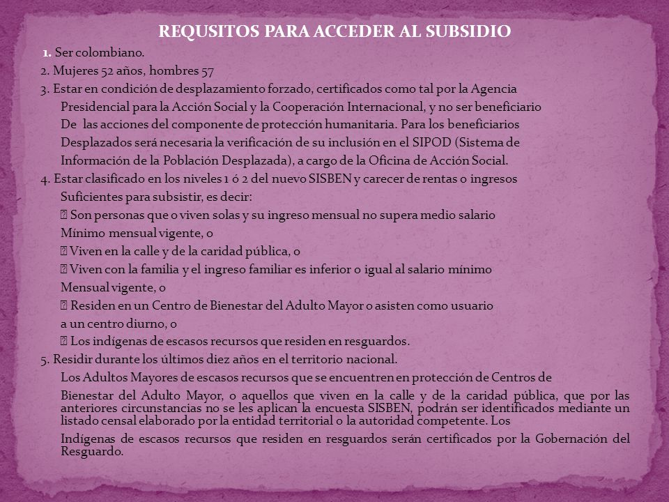 REQUSITOS PARA ACCEDER AL SUBSIDIO