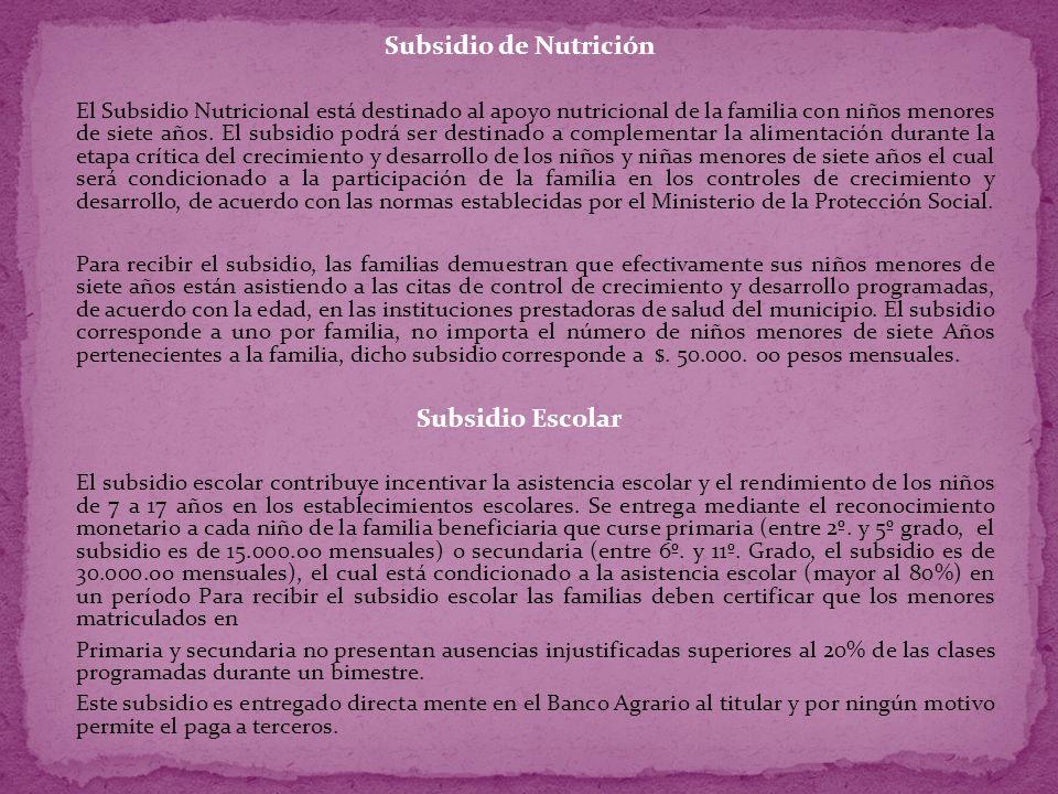 Subsidio de Nutrición Subsidio Escolar
