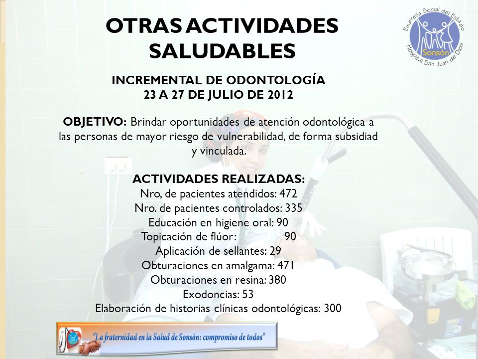 OTRAS ACTIVIDADES SALUDABLES INCREMENTAL DE ODONTOLOGÍA