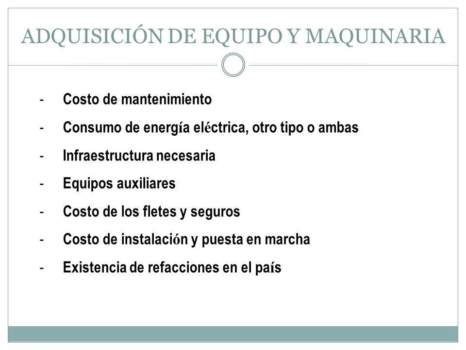 ADQUISICIÓN DE EQUIPO Y MAQUINARIA