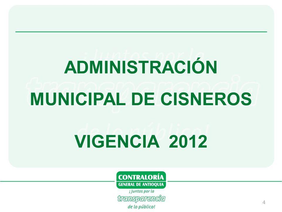 ADMINISTRACIÓN MUNICIPAL DE CISNEROS