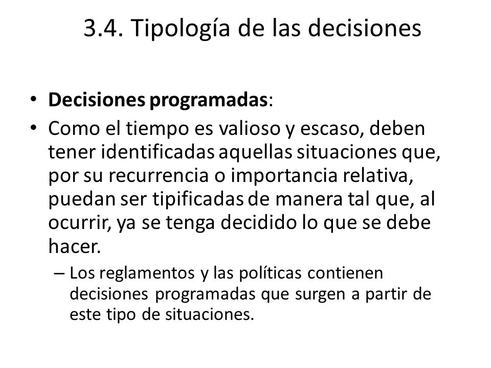 3.4. Tipología de las decisiones