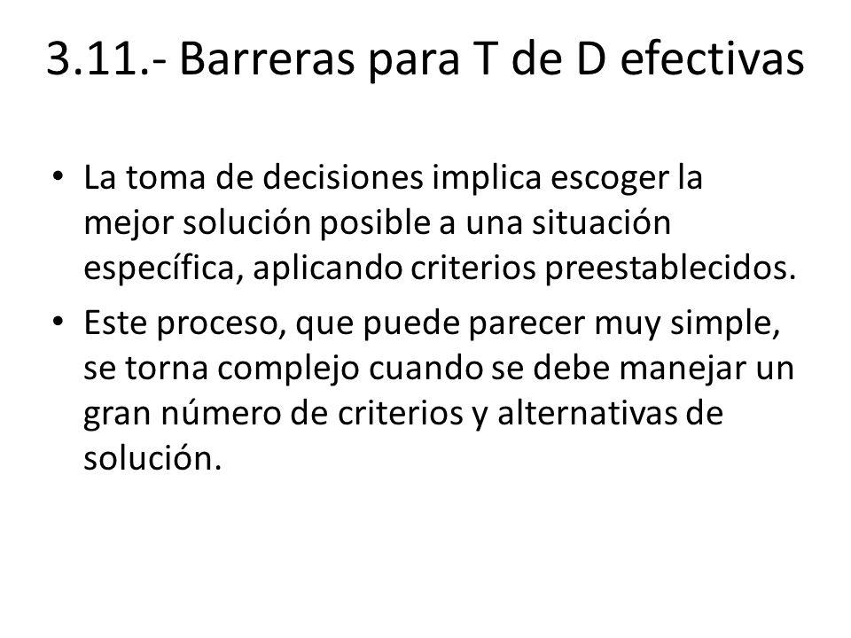 3.11.- Barreras para T de D efectivas