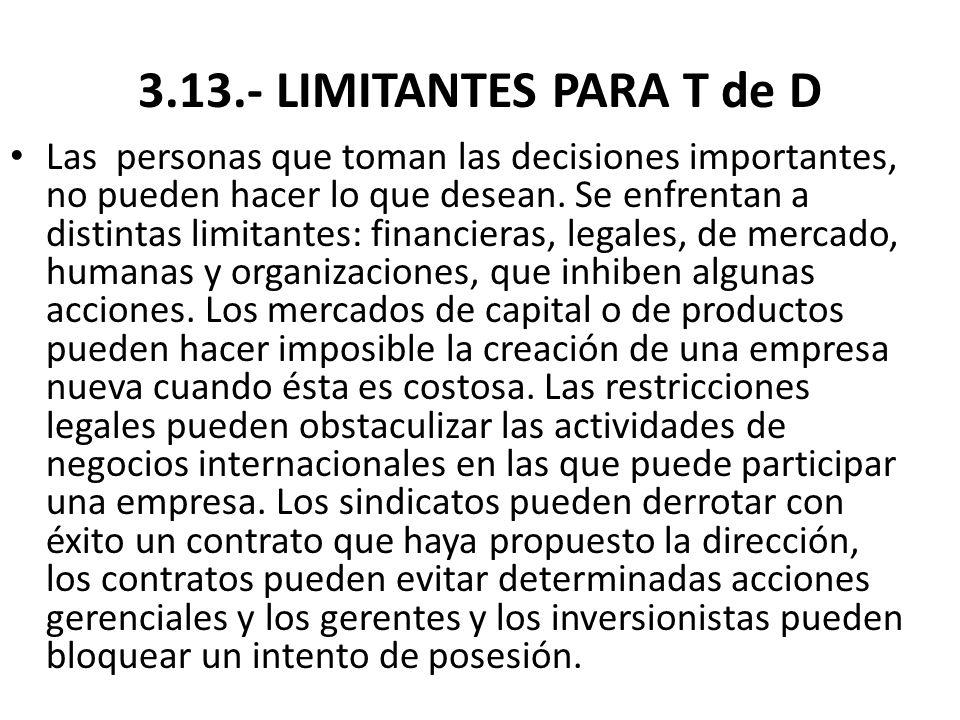 3.13.- LIMITANTES PARA T de D