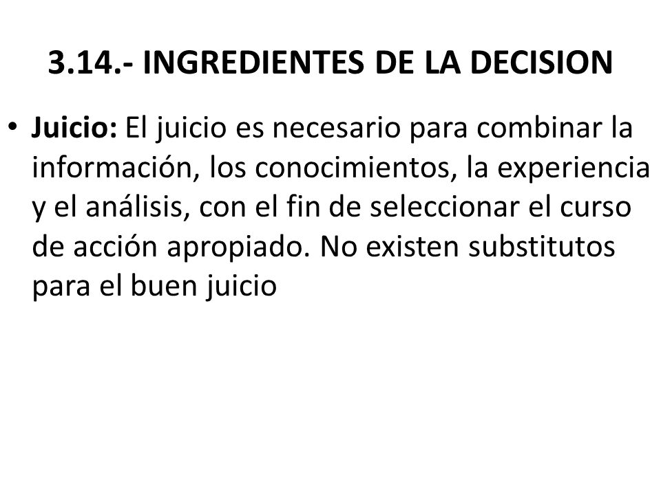 3.14.- INGREDIENTES DE LA DECISION