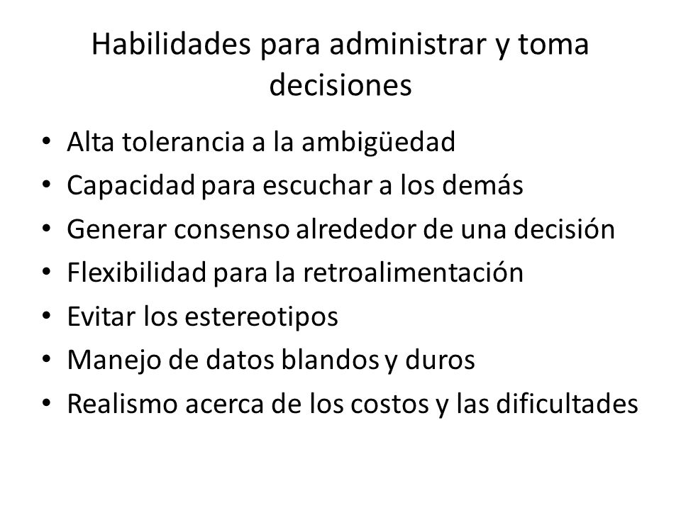 Habilidades para administrar y toma decisiones
