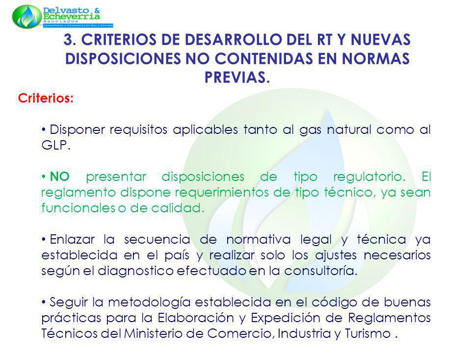 3. CRITERIOS DE DESARROLLO DEL RT Y NUEVAS DISPOSICIONES NO CONTENIDAS EN NORMAS PREVIAS.