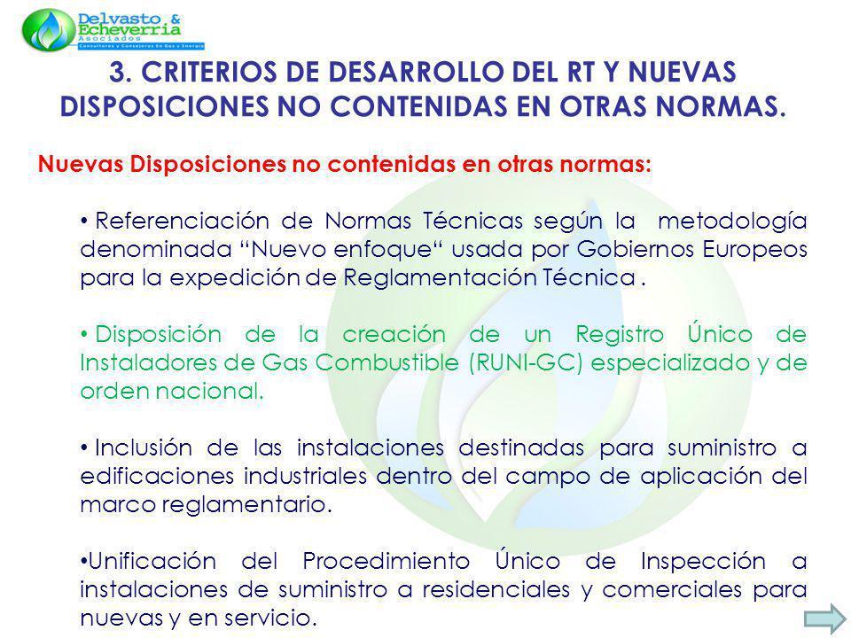 3. CRITERIOS DE DESARROLLO DEL RT Y NUEVAS DISPOSICIONES NO CONTENIDAS EN OTRAS NORMAS.