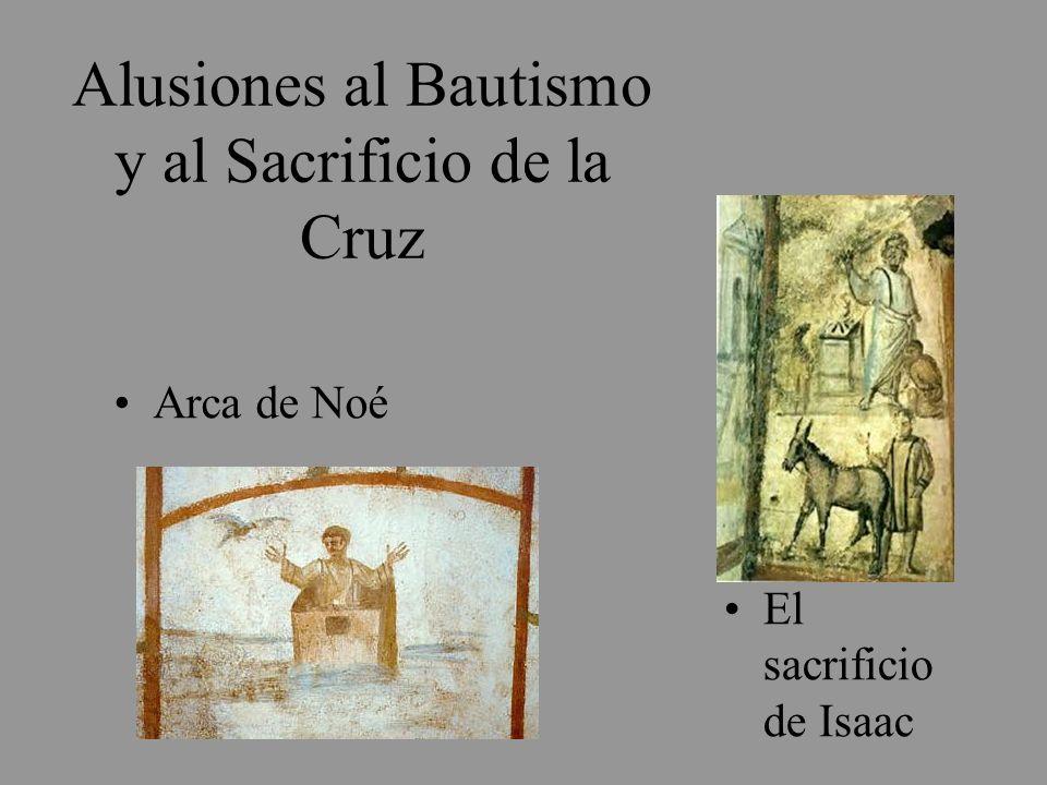 Alusiones al Bautismo y al Sacrificio de la Cruz
