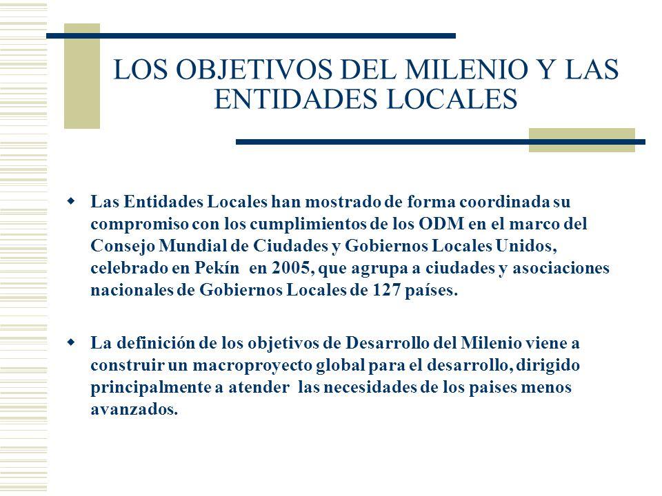 LOS OBJETIVOS DEL MILENIO Y LAS ENTIDADES LOCALES