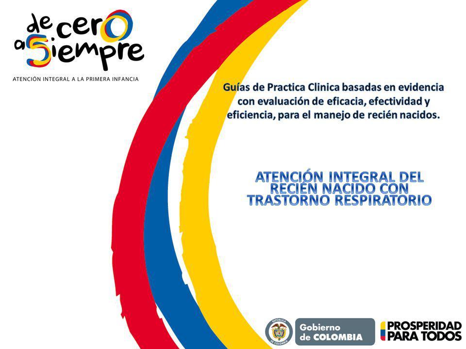 ATENCIÓN INTEGRAL DEL RECIÉN NACIDO CON TRASTORNO RESPIRATORIO
