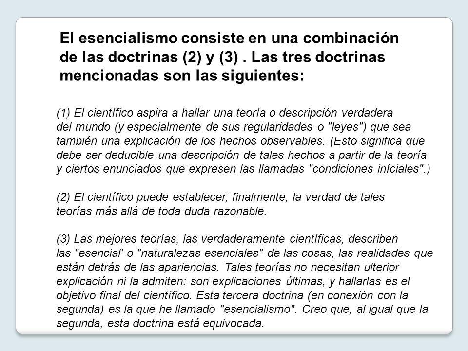 El esencialismo consiste en una combinación de las doctrinas (2) y (3)