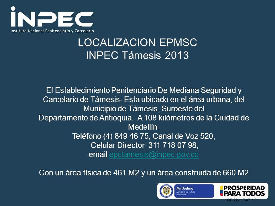 LOCALIZACION EPMSC INPEC Támesis 2013