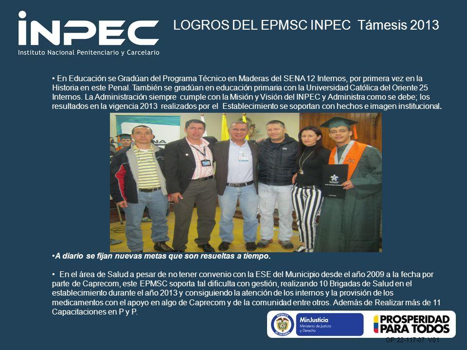 LOGROS DEL EPMSC INPEC Támesis 2013