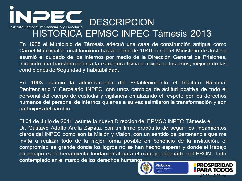 HISTORICA EPMSC INPEC Támesis 2013