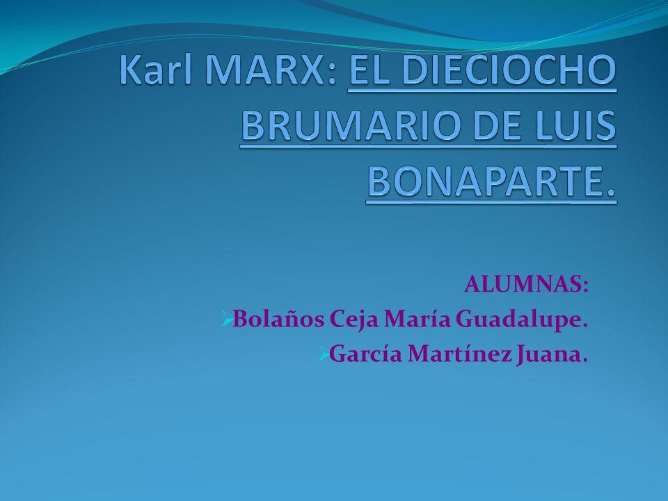 Karl MARX: EL DIECIOCHO BRUMARIO DE LUIS BONAPARTE.
