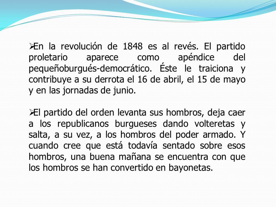 En la revolución de 1848 es al revés