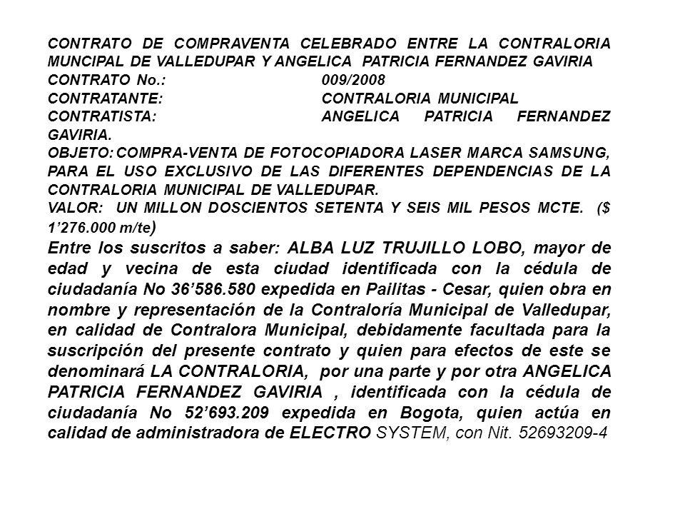 CONTRATO DE COMPRAVENTA CELEBRADO ENTRE LA CONTRALORIA MUNCIPAL DE VALLEDUPAR Y ANGELICA PATRICIA FERNANDEZ GAVIRIA