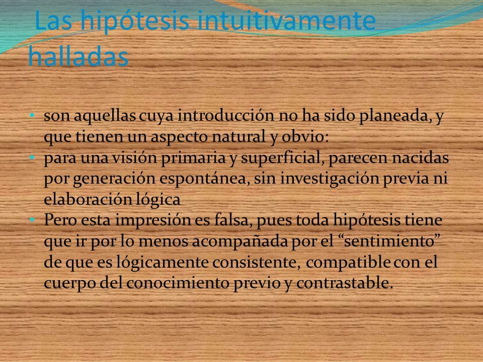 Las hipótesis intuitivamente halladas