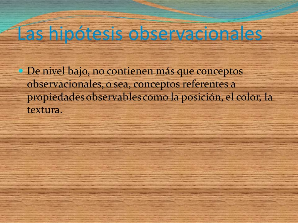 Las hipótesis observacionales