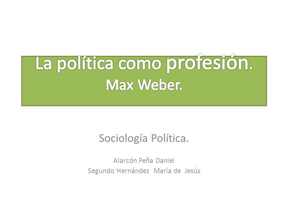 La política como profesión. Max Weber.