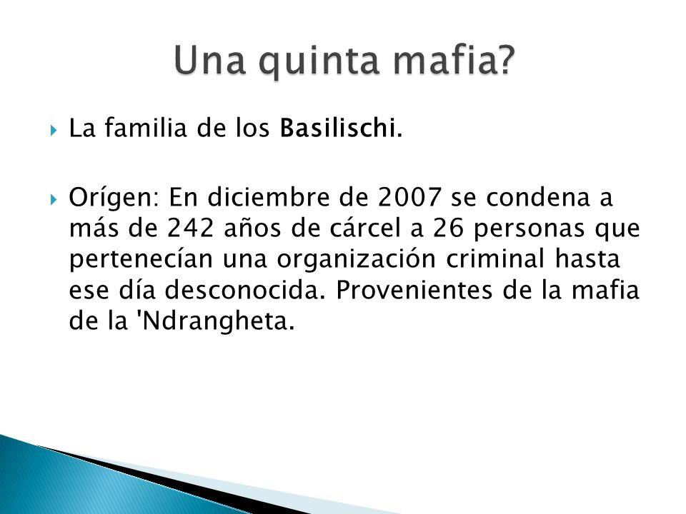 Una quinta mafia La familia de los Basilischi.